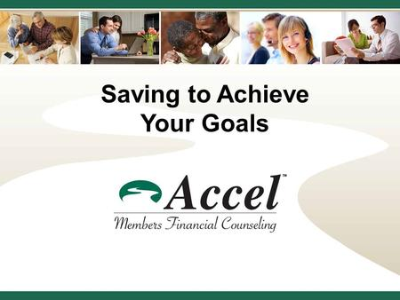 The American Dream Homebuyer Education Saving to Achieve Your Goals.