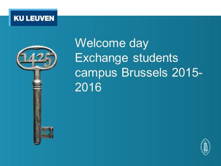 Welcome day Exchange students campus Brussels 2015- 2016.