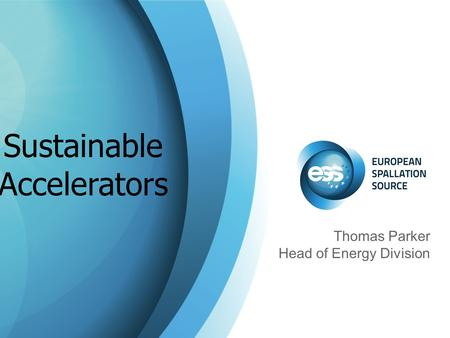 Thomas Parker Head of Energy Division Sustainable Accelerators.