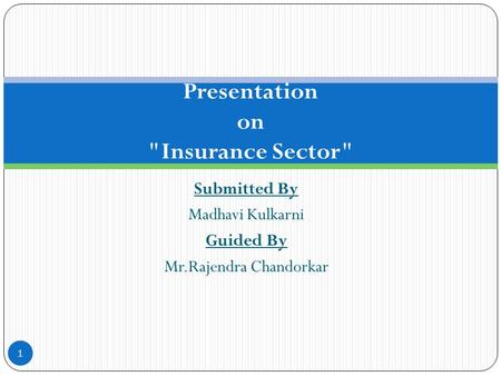 Presentation on Insurance Sector