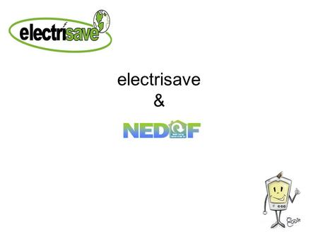 Electrisave &. What is the electrisave Cent-a-meter, electrisave and JJS Trading Limited Features & benefits of the electrisave Installation and set up.