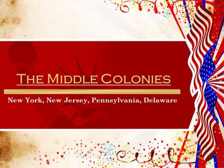 Culture and religion of the middle colonies ppt video for New york culture facts