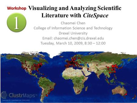 Visualizing and Analyzing Scientific Literature with CiteSpace Chaomei Chen College of Information Science and Technology Drexel University