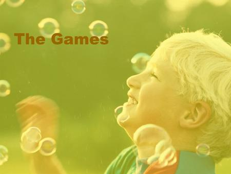 "The Games. NameHow to Play Likely Learning Outcome PropsTime Yes Lets When I say ""Hey"" you say ""Hey What?"" When I say ""Lets"" you say ""Lets What?"" ""Lets…"