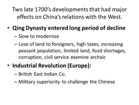 Qing Dynasty entered long period of decline