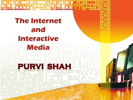 The Internet and Interactive Media. DO U KNW? What is WWW? Who owns WWW?