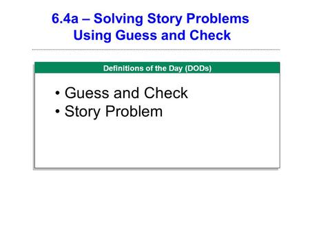 6.4a – Solving Story Problems
