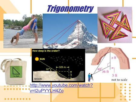 Trigonometry  v=t2uPYYLH4Zo.