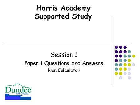 Session 1 Paper 1 Questions and Answers Non Calculator Harris Academy Supported Study.