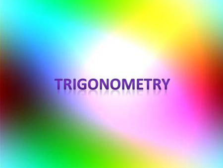 The Beginning of Trigonometry Trigonometry can be used to calculate the lengths of sides and sizes of angles in right-angled triangles. The three formulas: