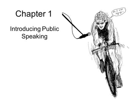 Chapter 1 Introducing Public Speaking. What is public speaking? Public speaking features communication between a speaker and his or her audience Public.