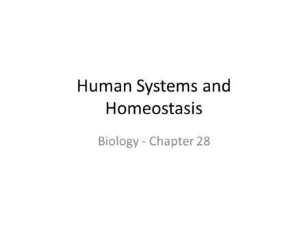 Human Systems and Homeostasis