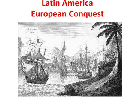 Latin America European Conquest. Although others made it to the Western Hemisphere first, Christopher Columbus arrived in the New World in 1492.