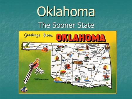 Oklahoma The Sooner State. The Oklahoma state flag honors more than 60 groups of Native Americans and their ancestors. The blue field comes from a flag.