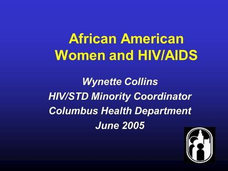 african american women and aids The ceremonies for the 2012 international aids hiv/aids rates rocket for black us women and among african american women in particular.