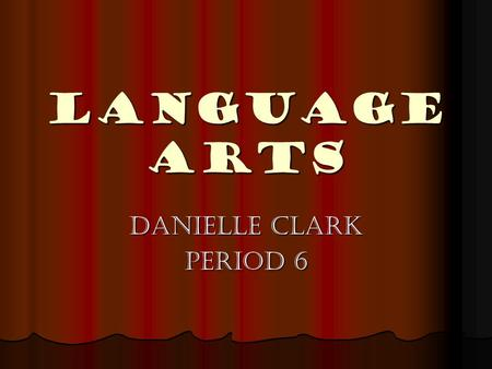 Language Arts Danielle Clark Period 6. Sentence Types SSSSimple- A sentence with only 1 complete thought CCCComplex- A sentence that begins with.