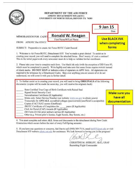 Ronald W. Reagan 9 Jan 15 Make sure you have all documentation Use BLACK INK when completing forms.
