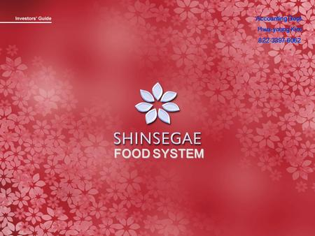 FOOD SYSTEM Accounting Dept. Hwa-young Kim 822-3397-6062.