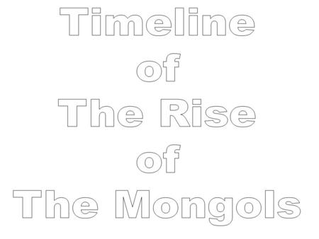 the mongols unify eurasia Eurasia the significance of  mongol clan leader named temujin sought to unify the mongols under his leadership he fought and defeated his rivals one by one in.