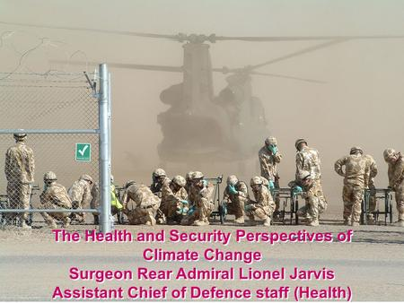 The Health and Security Perspectives of Climate Change