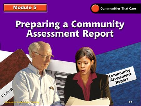 Community Assessment Training 5- Community Assessment Training 5-1.