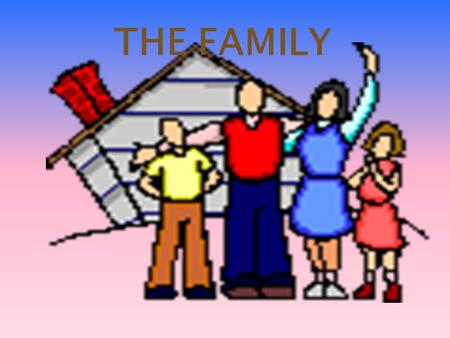 THE FAMILY. R E A D THIS IS MY FAMILY TREE. I HAVE A BIG FAMILY. MYGRANDPARENTS HAVE TWODAUGHTERS AND ONE SON.
