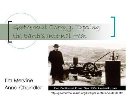 Geothermal Energy, Tapping the Earth's Internal Heat Tim Mervine Anna Chandler