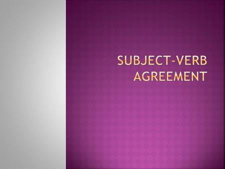  A number of a noun, pronoun,, and a verb does not refer to a specific number. It means only singular or plural.  The subject-verb agreement is very.