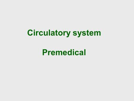 Circulatory system Premedical. Endothermic way of life require 10x more energy (exothermic). Cells of body require nutrients, oxygen and exclude carbon.