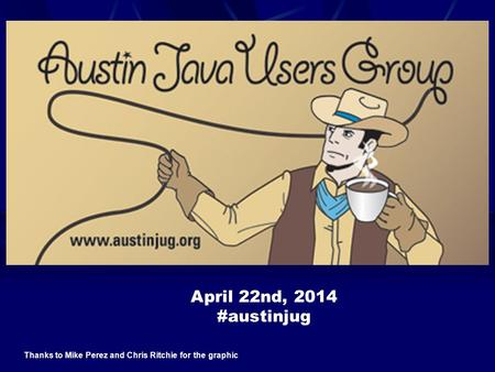 April 22nd, 2014 #austinjug Thanks to Mike Perez and Chris Ritchie for the graphic.