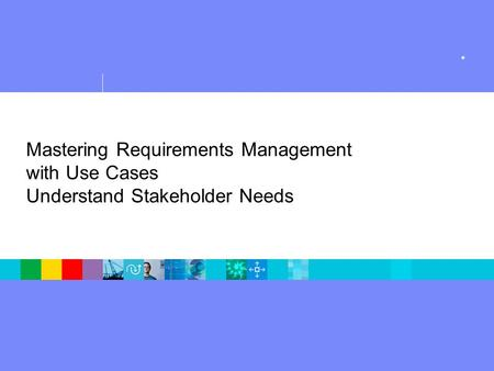 how to understand stakeholder needs