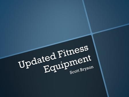 Updated Fitness Equipment Scott Bryson. New Technology For Fitness  Plenty of people now use technology and different soft wares while they workout.