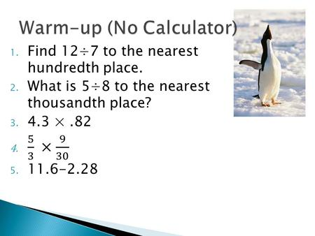 Objective: To Express Rational Numbers as Decimals or Fractions.