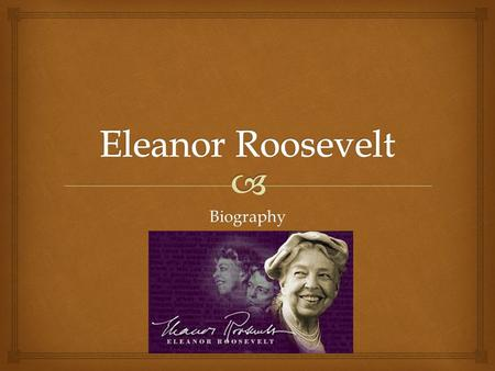 Biography By: Allison Brown.   Eleanor Roosevelt married her distant cousin Franklin Roosevelt on March 17, 1905.  They had six children, four boys.