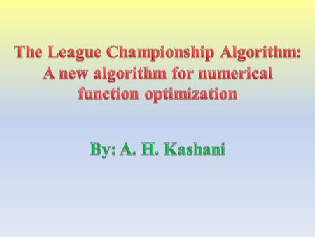 Since the 1970s that the idea of a general algorithmic framework, which can be applied with relatively few modifications to different optimization problems,