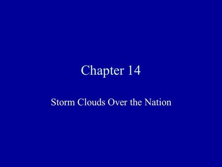 Chapter 14 Storm Clouds Over the Nation. Differences Between the North and South The North and South had many problems and disagreements during the antebellum.