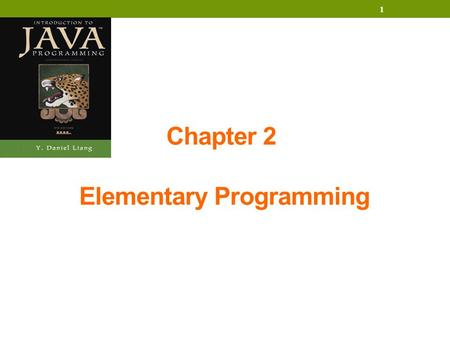 1 Chapter 2 Elementary Programming. 2 Introducing Programming with an Example Computing the Area of a Circle This program computes the area of the circle.