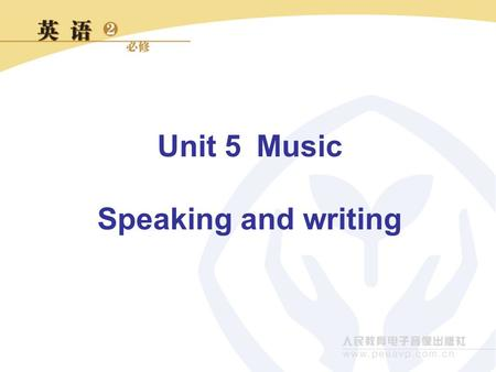 Unit 5Music Speaking and writing. 1. What music bands do you know from this unit? The Beatles; The Monkees ; Freddy's band 2. Do you want to form a band?
