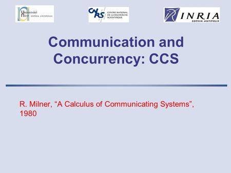 Communication and Concurrency: CCS