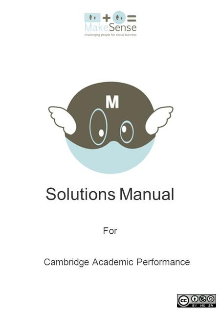 Solutions Manual For Cambridge Academic Performance.