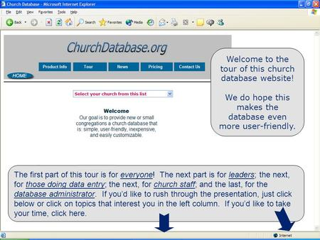 Welcome Welcome to the tour of this church database website! We do hope this makes the database even more user-friendly. The first part of this tour is.