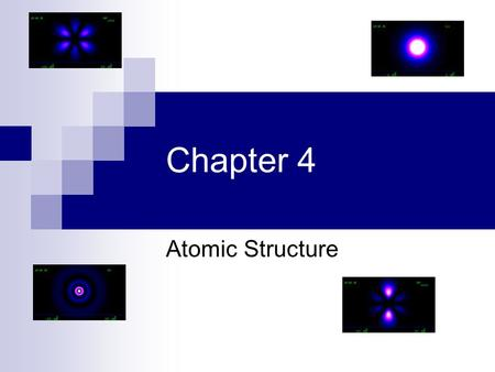 "Chapter 4 Atomic Structure Early Atomic Theory Greeks: The world is made of two things, empty space and ""atoms"". Atoms are the smallest possible stuff."