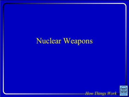 Nuclear Weapons. Question: Is it possible to have 100 tons of plutonium and not have it explode?
