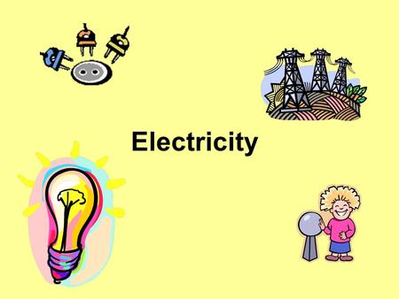 Electricity. Conductors and Insulators Conductors are materials that allow electricity to flow easily Examples: metal, water, air and some chemicals Insulators.