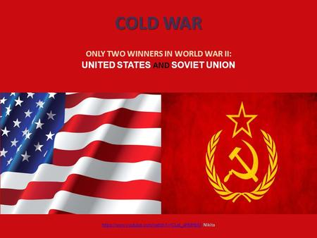 COLD WAR ONLY TWO WINNERS IN WORLD WAR II: UNITED STATES AND SOVIET UNION https://www.youtube.com/watch?v=CLet_aHMHbMhttps://www.youtube.com/watch?v=CLet_aHMHbM.