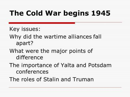what are the main origins of the cold war and why essay