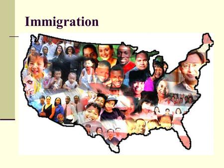 Immigration. What is an immigrant? Where do they come from? Before 1880- Northern and Western Europe *Ireland *Germany Moved to farms with families Late.