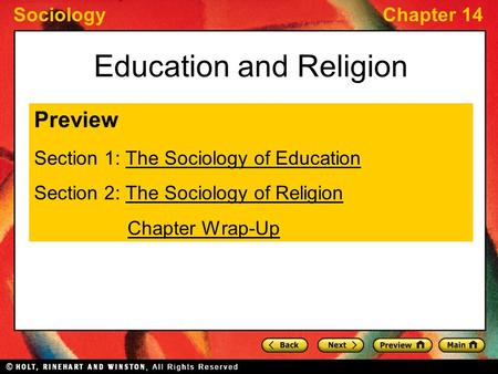 SociologyChapter 14 Education and Religion Preview Section 1: The Sociology of EducationThe Sociology of Education Section 2: The Sociology of ReligionThe.