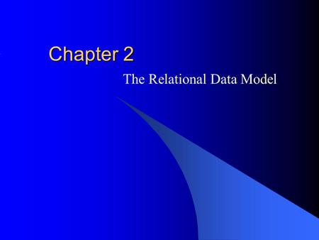 Chapter 2 The Relational Data Model. McGraw-Hill/Irwin © 2004 The McGraw-Hill Companies, Inc. All rights reserved. Outline Relational model basics Integrity.