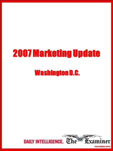 Examiner.com 2007 Marketing Update Washington D.C.
